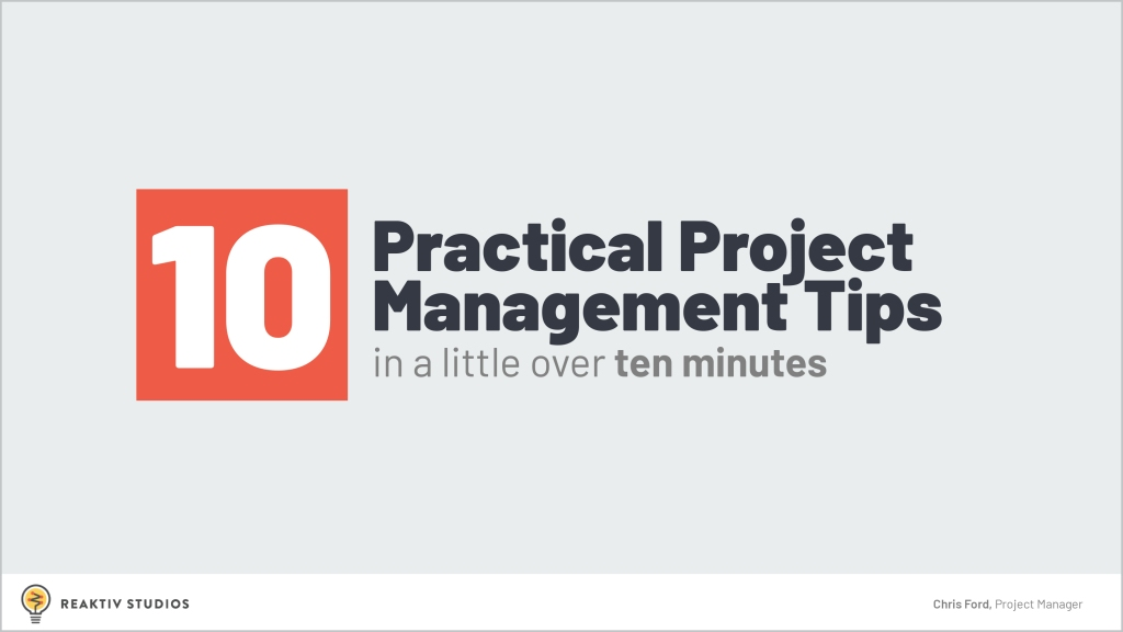 Title slide for Chris Ford's WCUS lightning Talk: 10 Practical Project Management Tips in (Just About) 10 Minutes